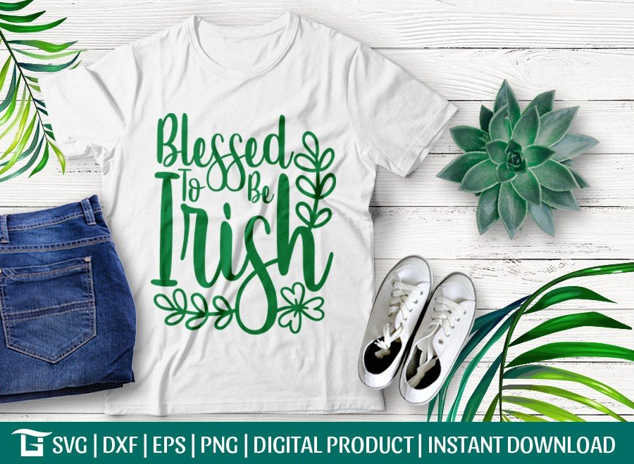 Blessed To Be Irish SVG | St Patrick's Day