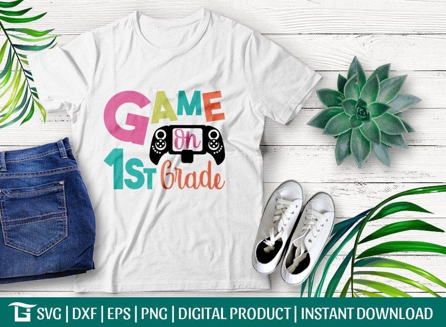 Game On 1st Grade SVG | First Day School | T-shirt Design