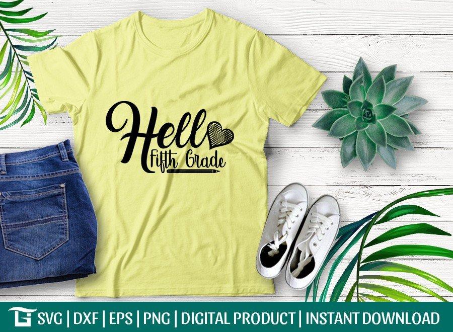 Hello Fifth Grade SVG | Back To School SVG | T-shirt Design