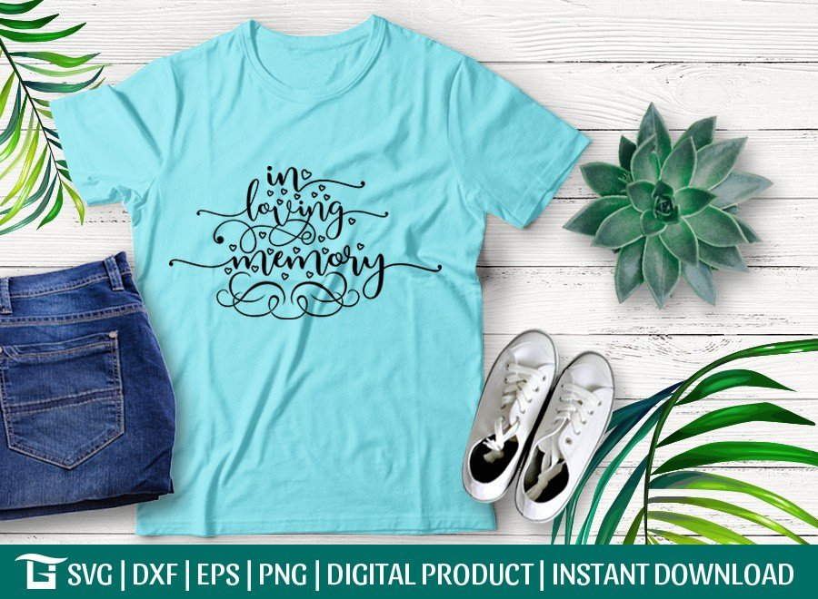 In Loving Memory SVG   Wedding   Engagement T-shirt Design