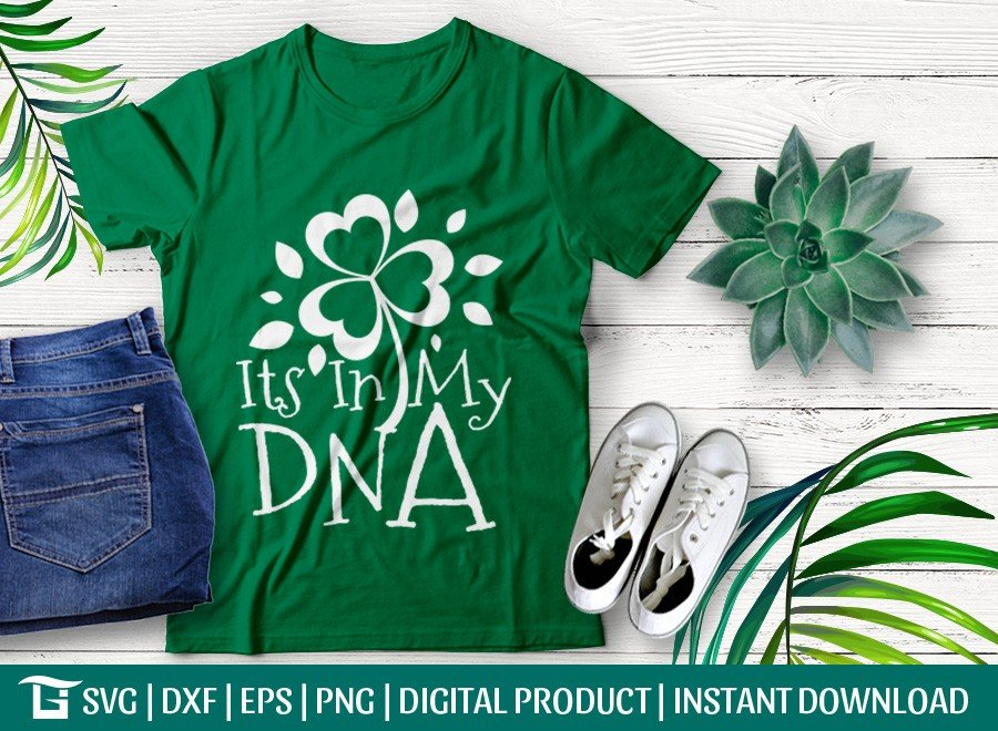 Its In My DNA SVG | St Patrick's Day SVG