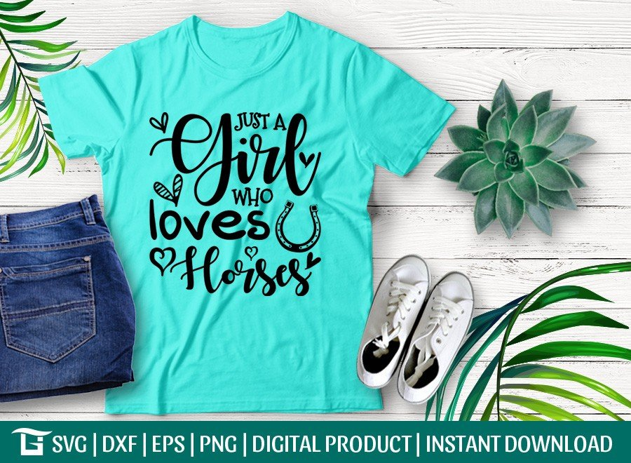 Just a Girl Who Loves Horses SVG | T-shirt Design