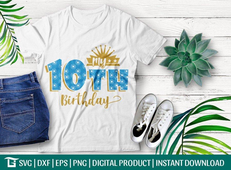 My 10th Birthday SVG | Birthday Party SVG