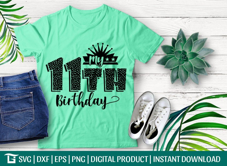 My 11th Birthday SVG | Birthday Party SVG