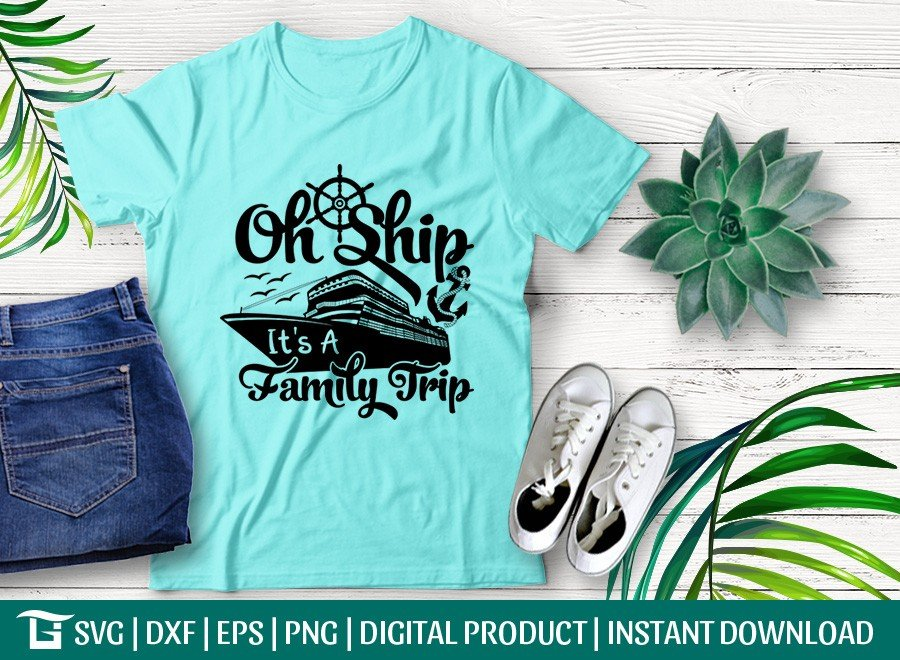 Oh Ship Its A Family Trip SVG | Anchor SVG