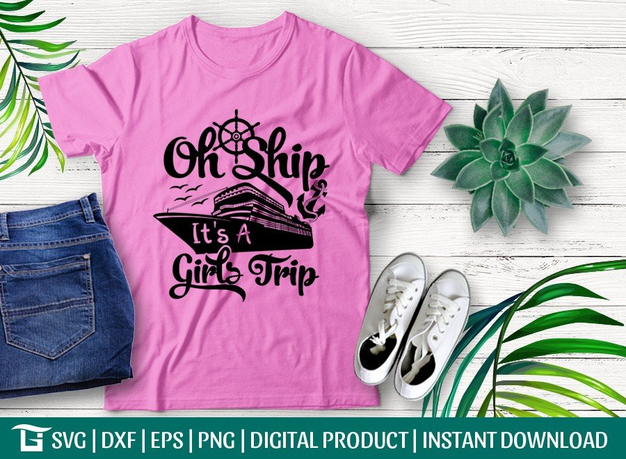 Oh Ship Its A Girls Trip SVG | Anchor SVG