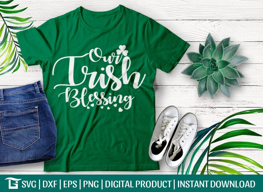 Our Irish Blessing SVG | St Patrick's Day SVG | T-shirt Design