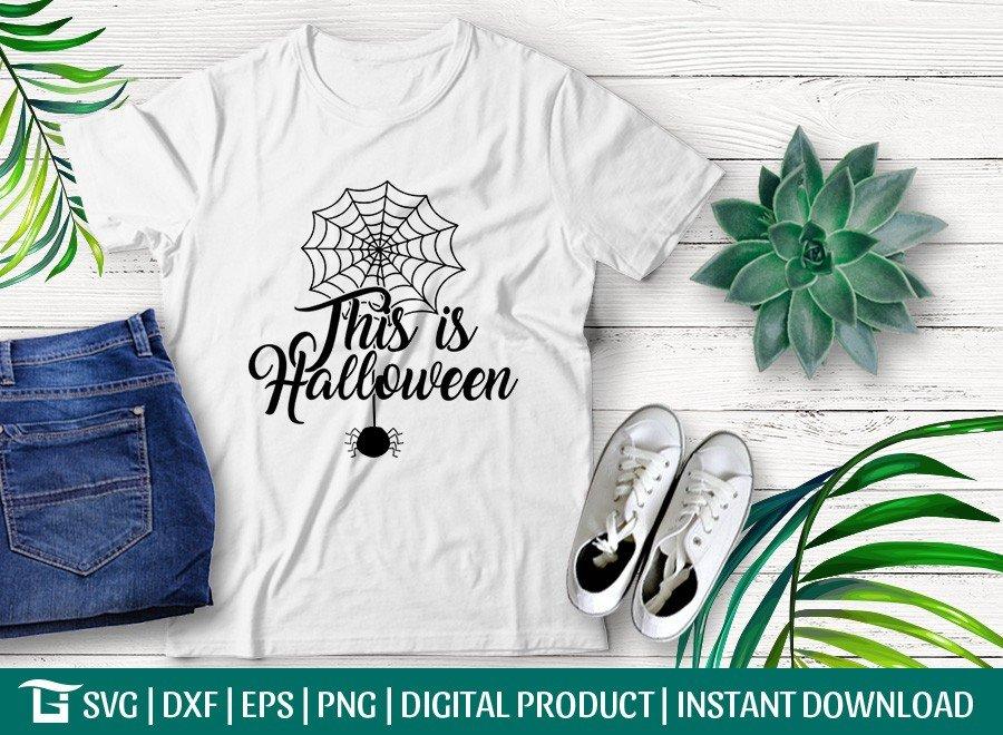 This Is Halloween SVG   Spider SVG   T-shirt Design