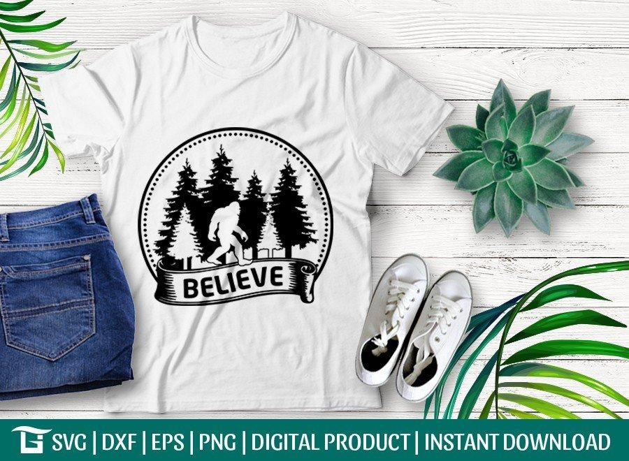 Believe SVG   Bigfoot SVG   T-shirt Design