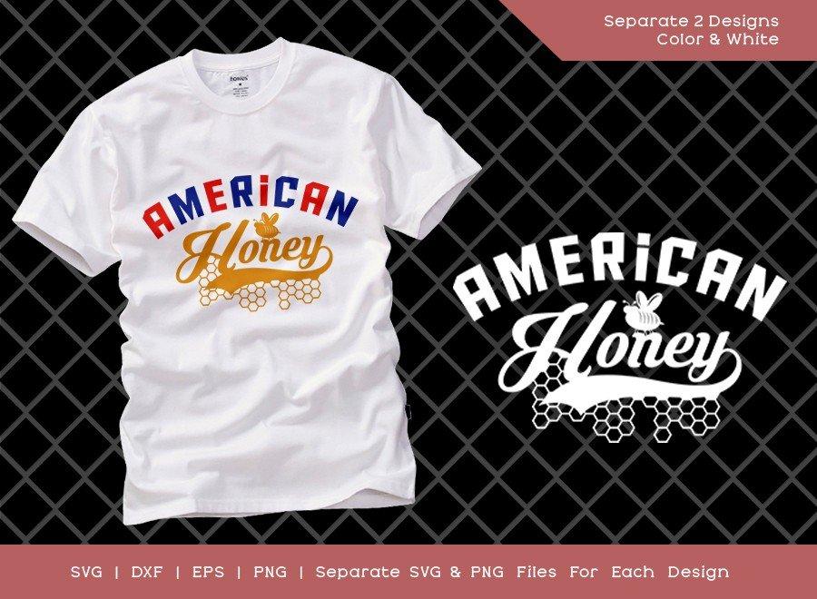 American Honey SVG Cut File   American Girl T-shirt Design