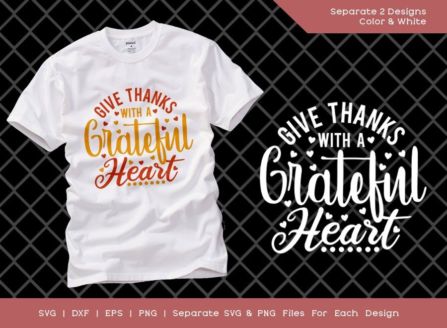 Give Thanks With A Grateful Heart SVG Cut File