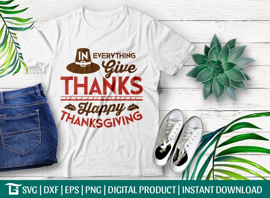 In Everything Give Thanks Happy Thanksgiving SVG Cut File