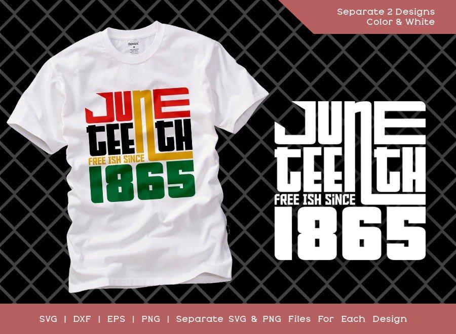 Juneteenth Free Ish Since 1865 SVG Cut File | T-shirt Design