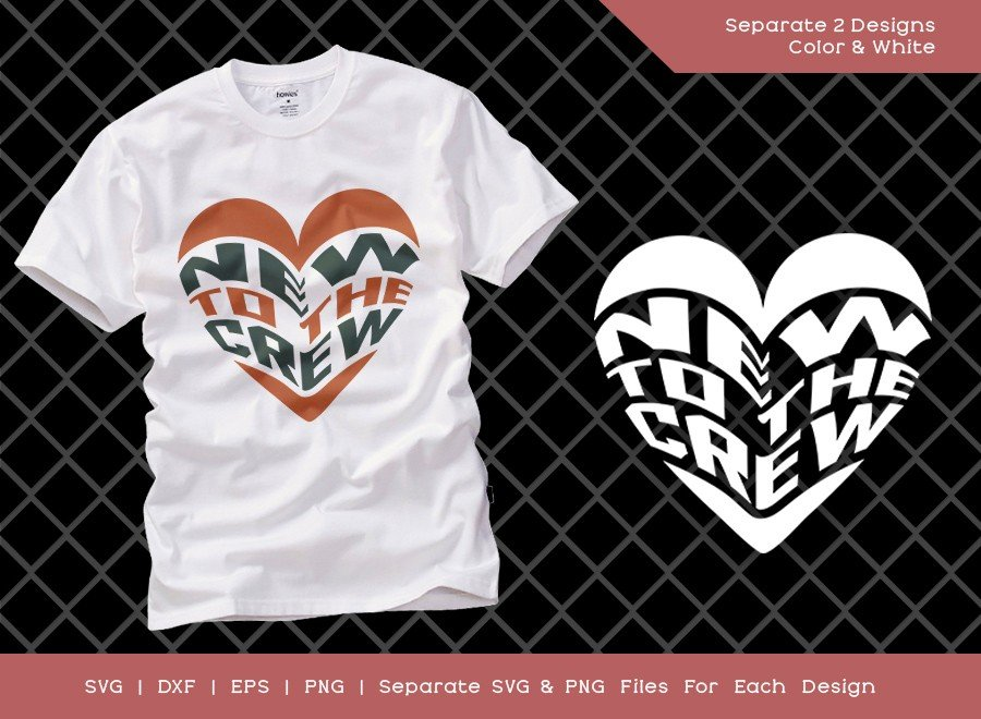 New To The Crew SVG Cut File | First Birthday T-shirt Design