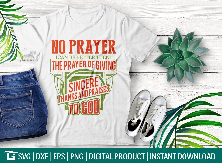 No Prayer Can Be Better Then The Prayer Of SVG Cut File