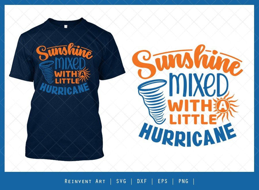 Sunshine Mixed With A Little Hurricane SVG Cut File