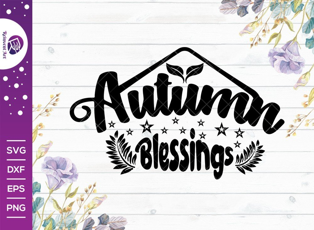 Autumn Blessings SVG Cut File | Thanksgiving T-shirt Design
