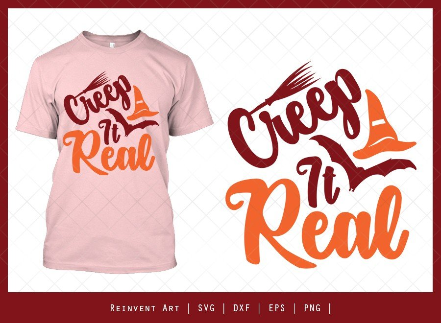 Creep It Real SVG Cut File   Halloween T-shirt Design