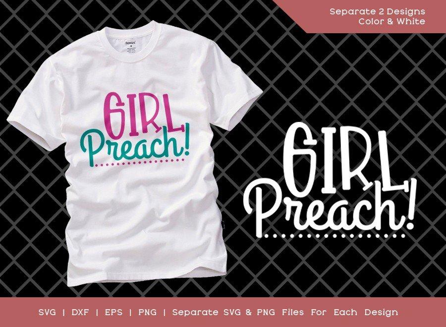 Girl Preach SVG Cut File   Mom Life Svg   T-shirt Design