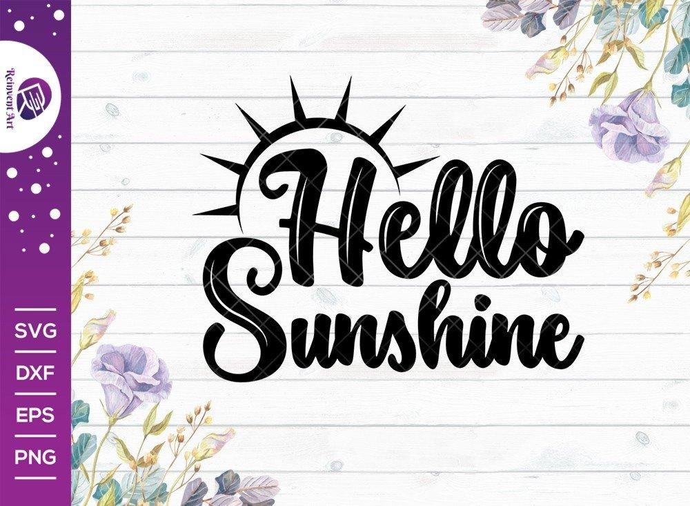 Hello Sunshine SVG Cut File | Sunshine SVG | T-shirt Design