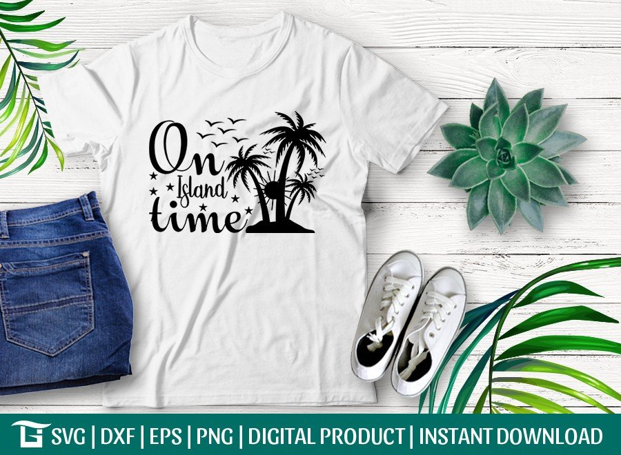 On Island Time SVG Cut File | Vacation T-shirt Design