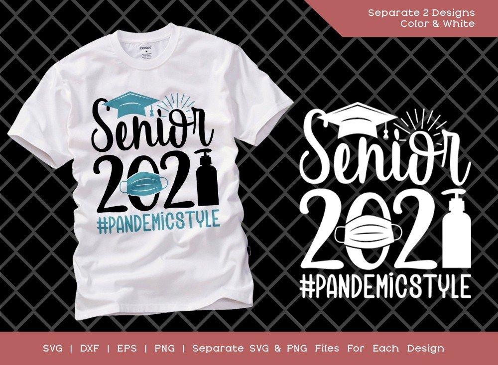 Senior 2021 Pandemic Style SVG Cut File | T-shirt Design