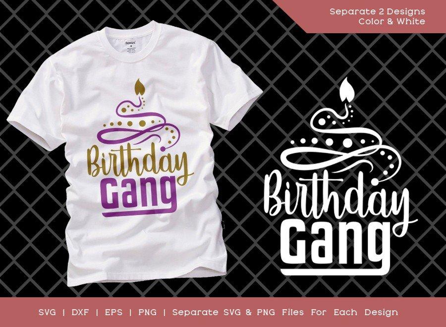 Birthday Gang SVG Cut File   Birthday Girl Svg