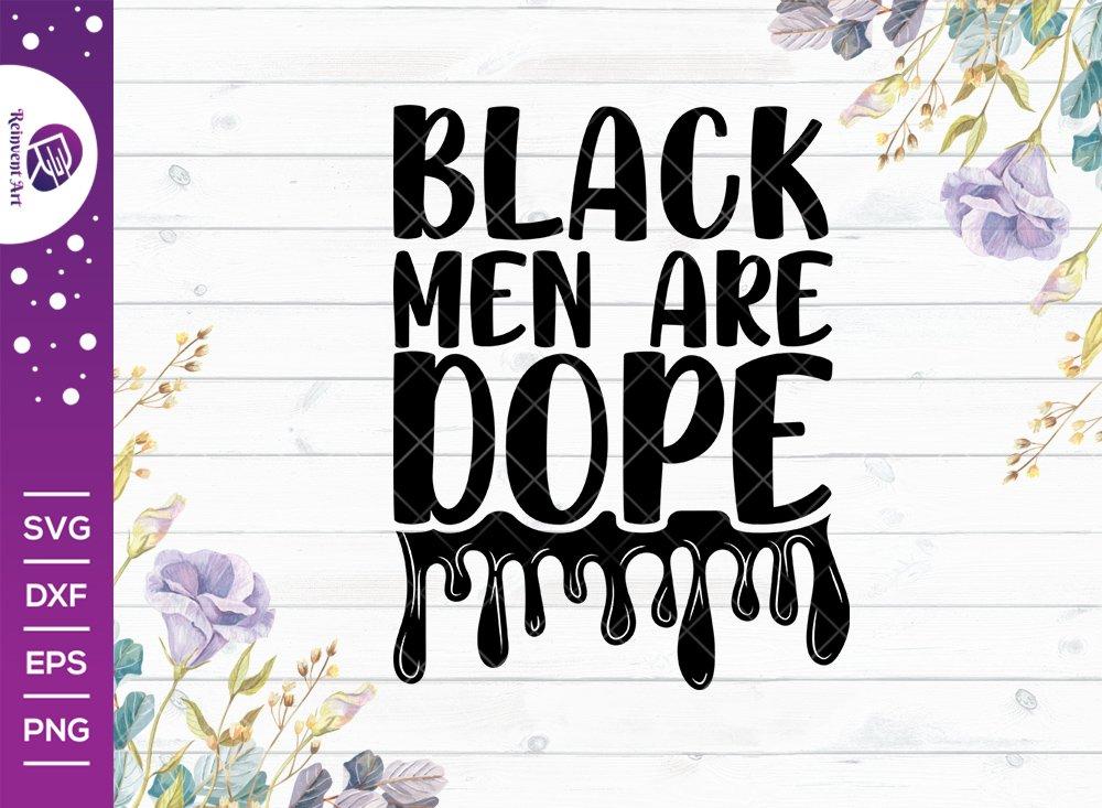 Black Men Are Dope SVG Cut File | Black History Svg