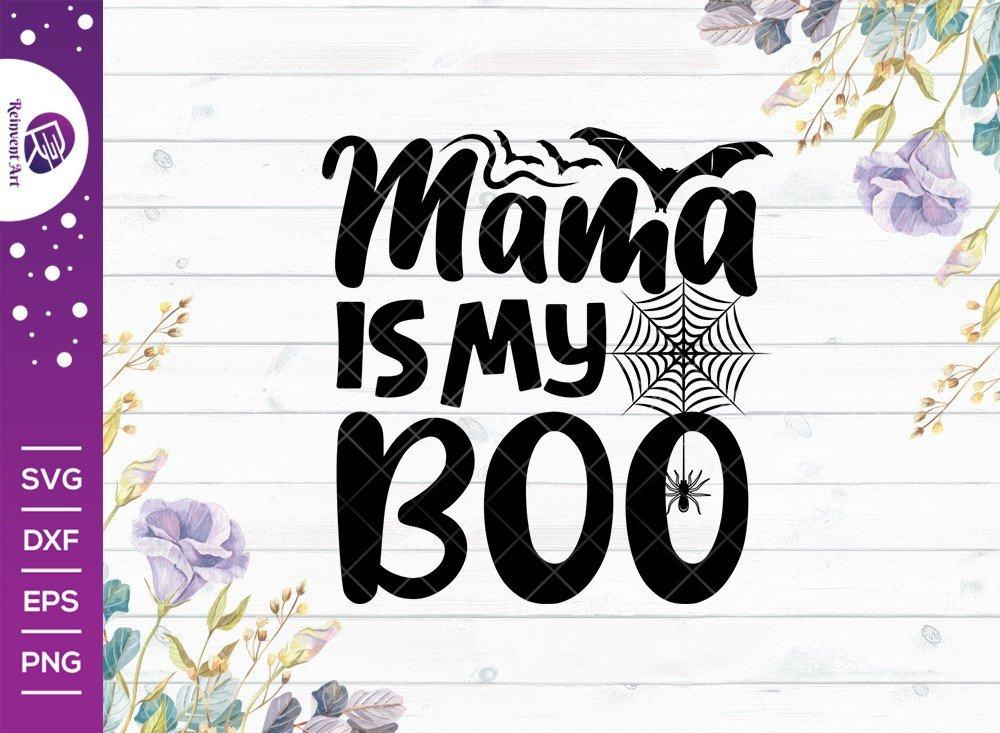 Mama Is My Boo SVG Cut File | Kids Halloween T-shirt Design