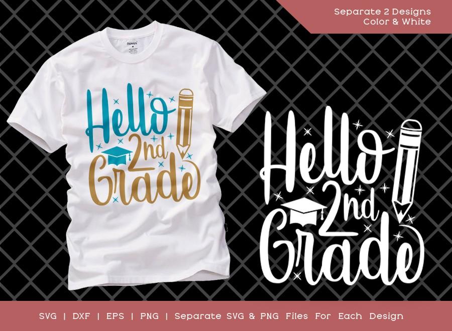 Hello 2nd Grade SVG Cut File | Second Grade SVG