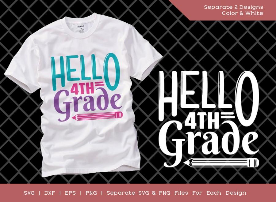 Hello 4th Grade SVG Cut File | Fourth Grade SVG