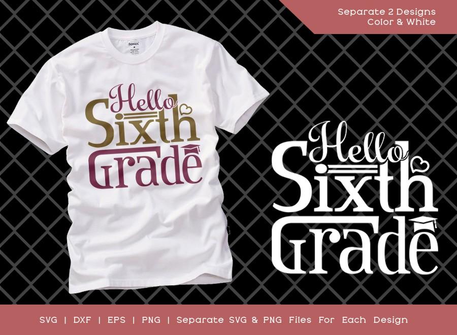 Hello 6th Grade SVG Cut File | Sixth Grade SVG | Grade Svg