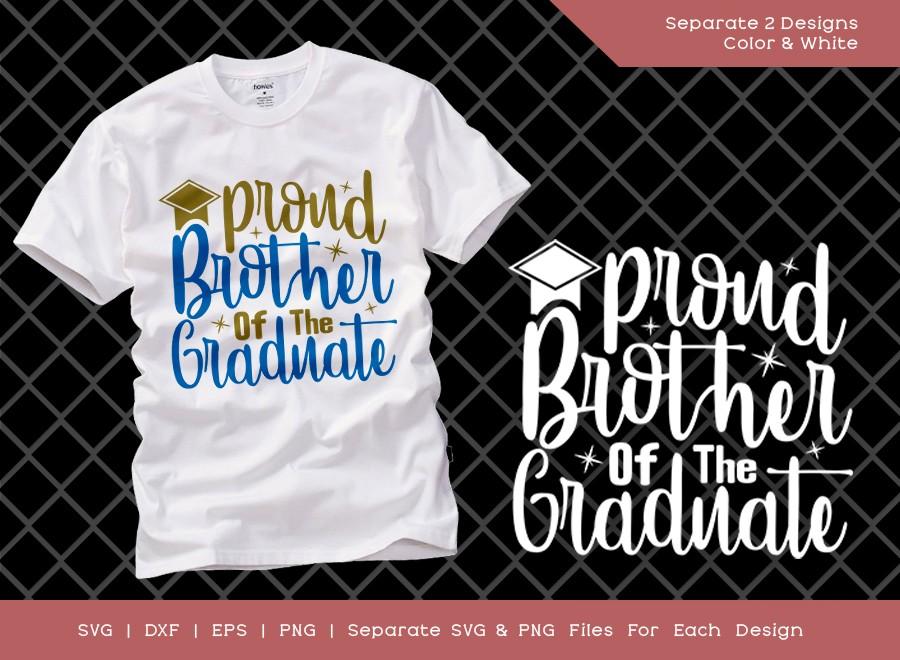 Proud Brother Of The Graduate SVG Cut File   Graduation Svg