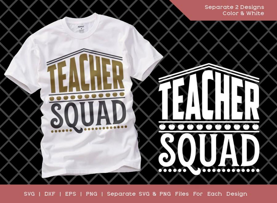 Teacher Squad SVG Cut File | Teacher Svg | Teacher Life