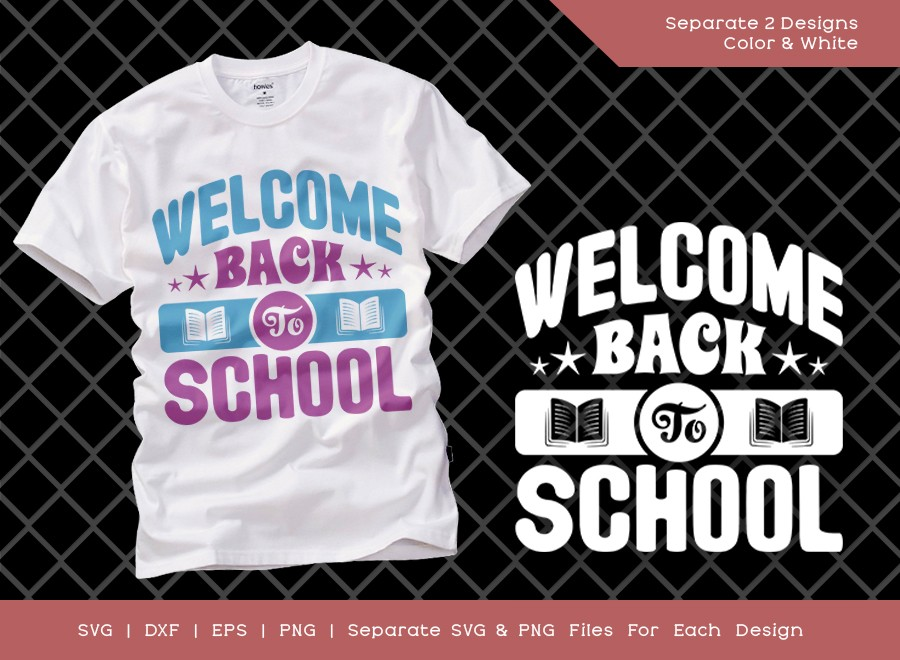 Welcome Back To School SVG Cut File | First Day Of School