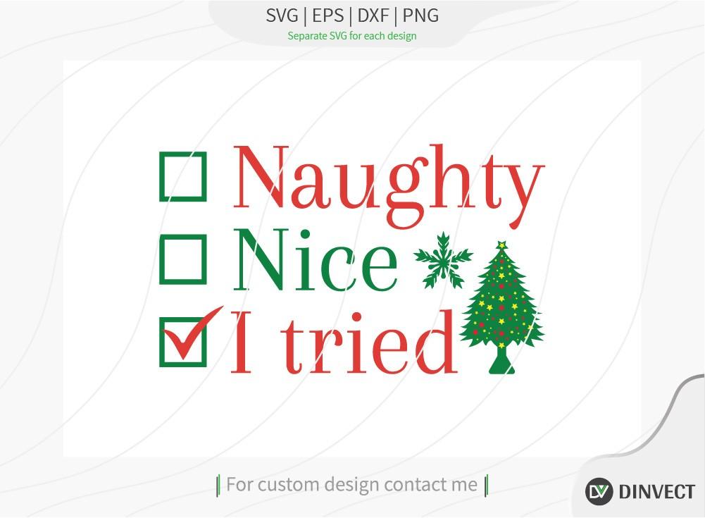 Naughty nice I tried SVG Cut File
