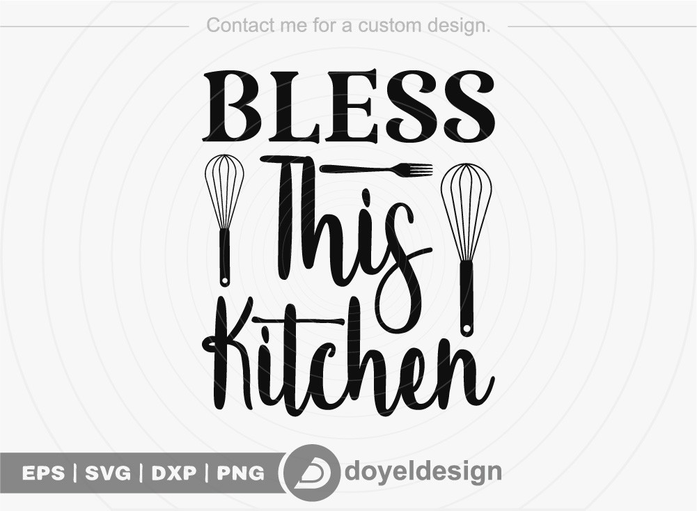 Bless this kitchen SVG Cut File