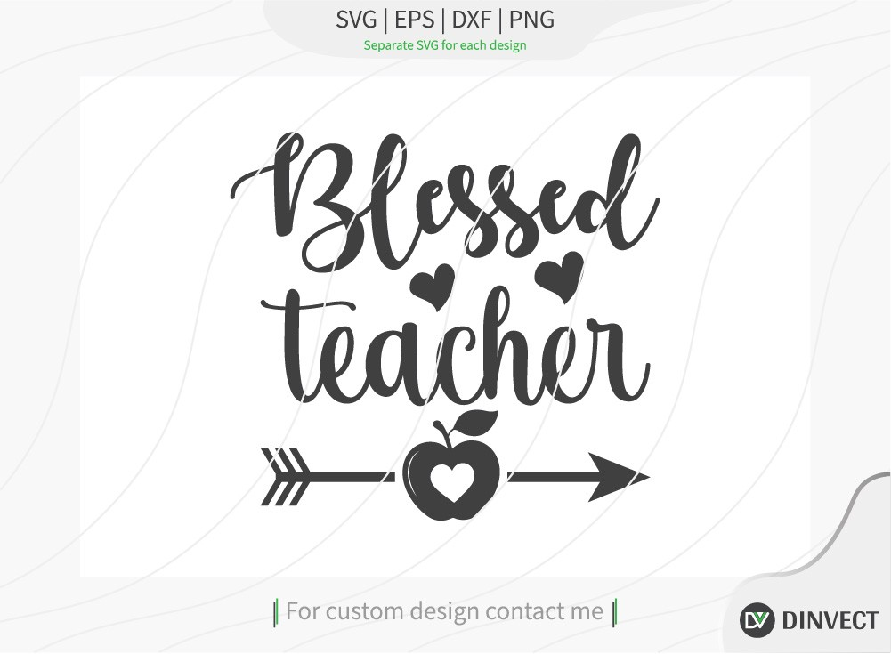 Blessed teacher SVG Cut File, Teacher Life SVG
