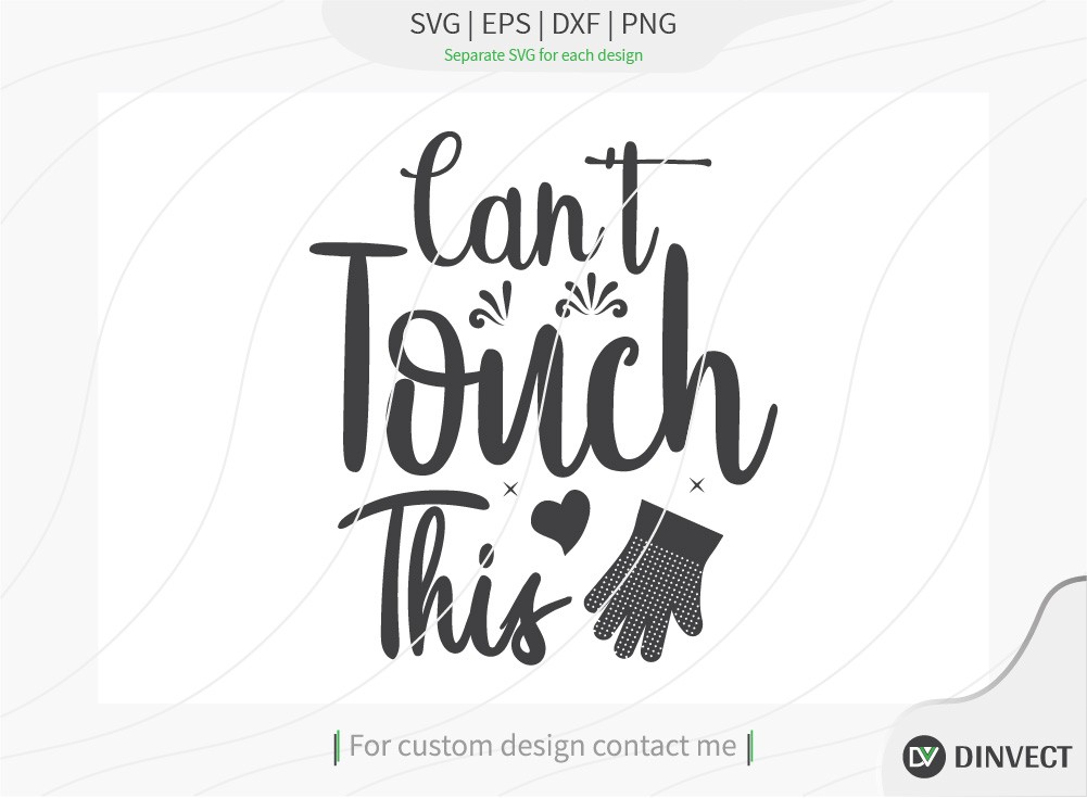 Cant touch this SVG, Kitchen svg, Funny svg