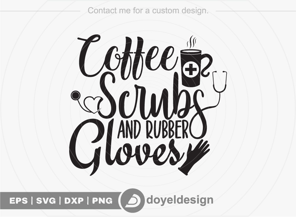 Coffee Scrubs And Rubber Gloves SVG Cut File