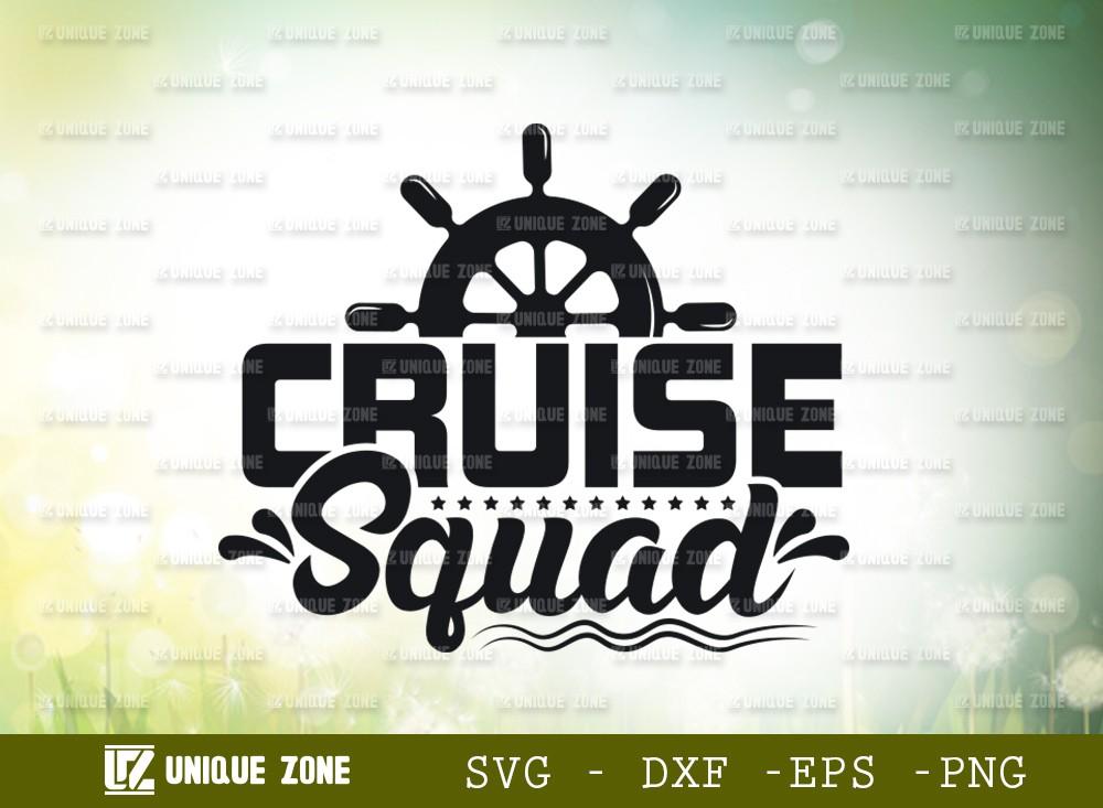 Cruise Squad SVG Cut File | Cruise Svg