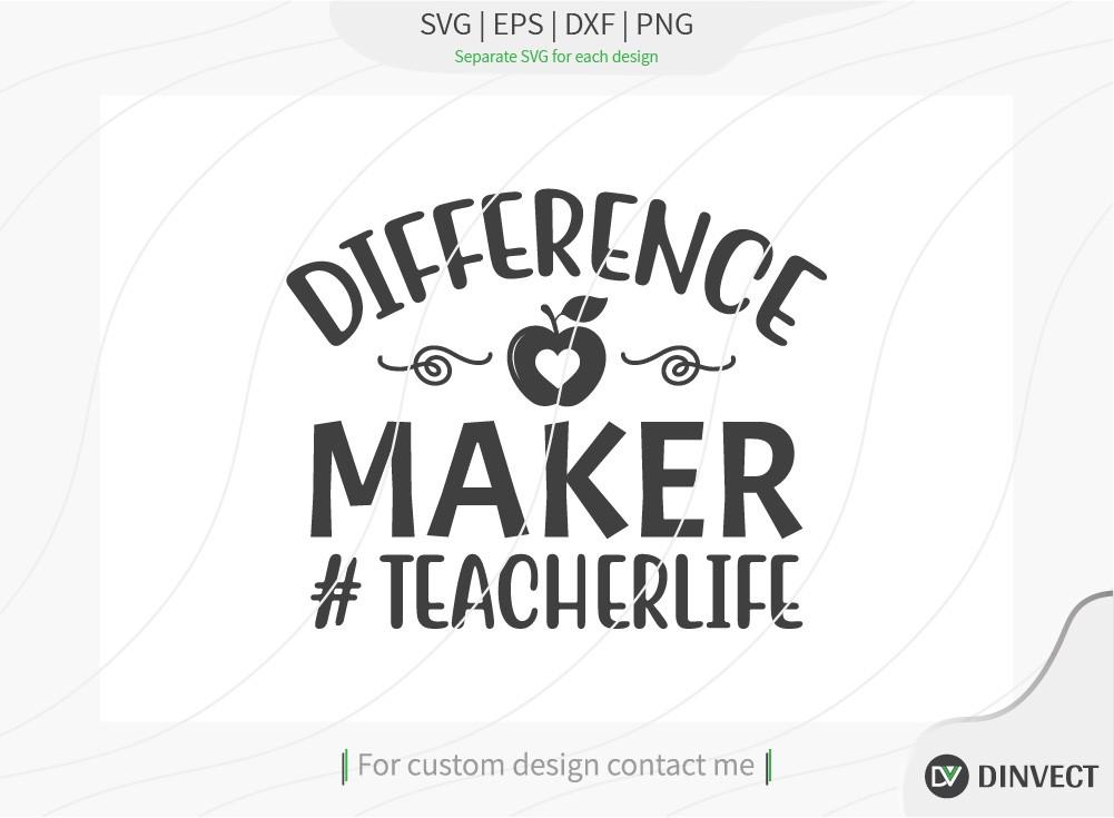 Difference maker teacher life SVG Cut File