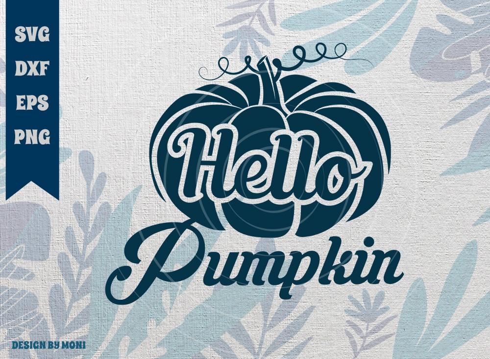 Hello Pumpkin SVG Cut File