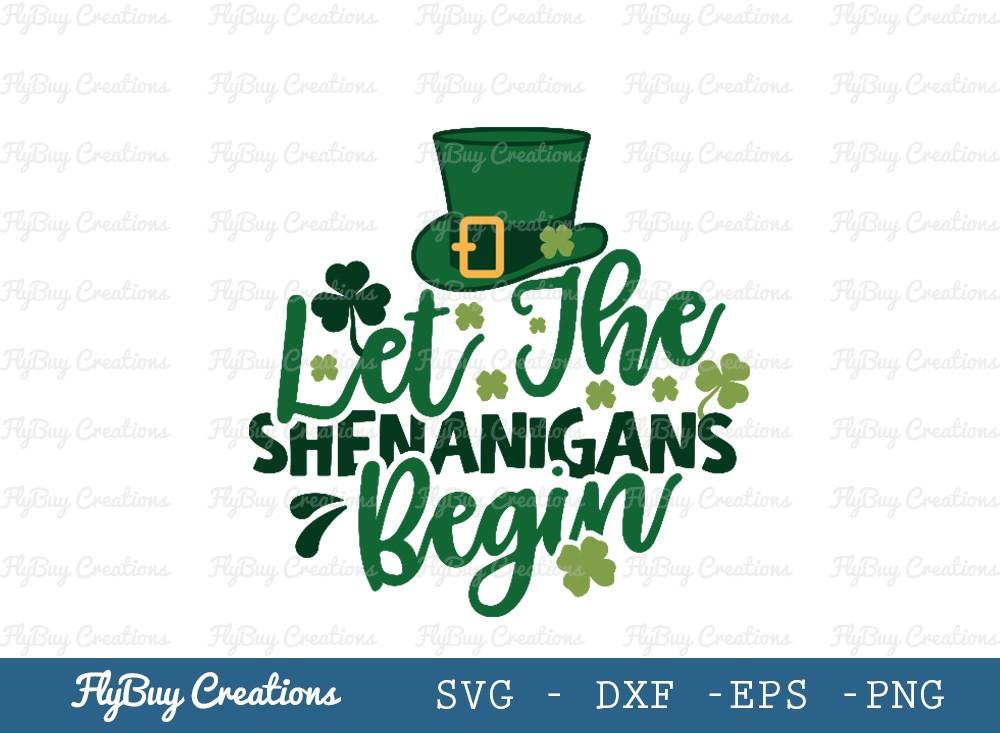 Let The Shenanigans Begin SVG Cut File