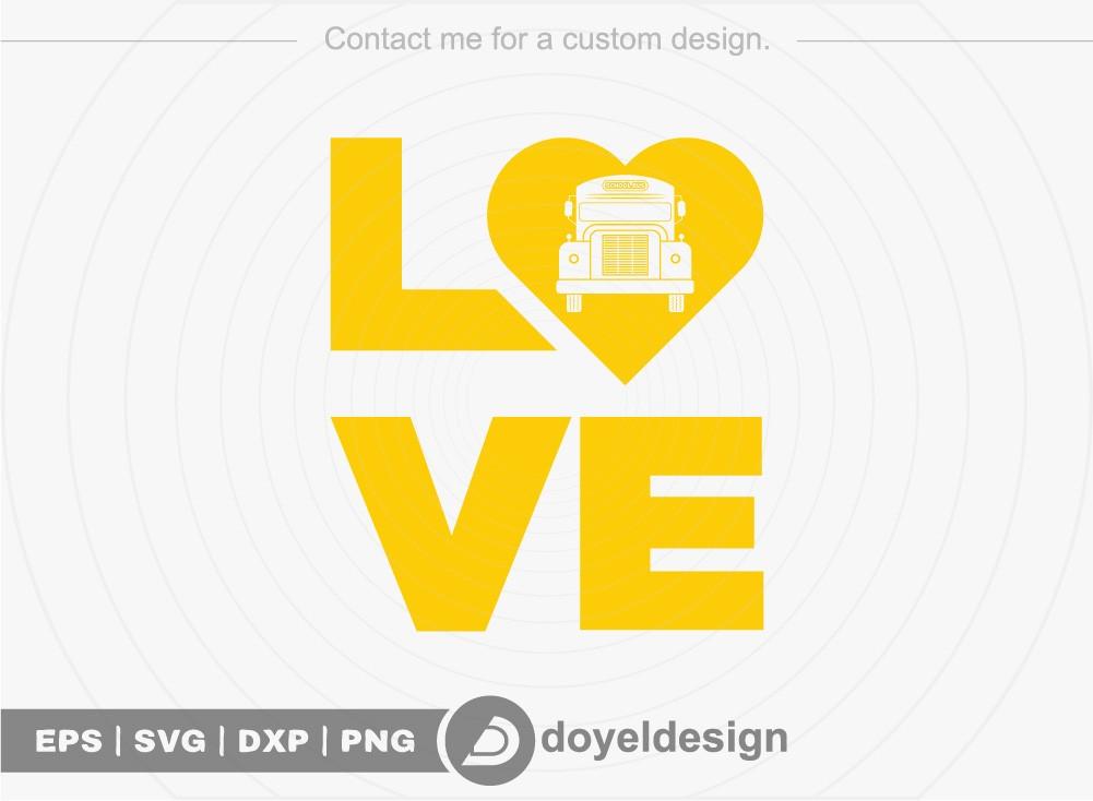 Love SVG Cut File, School Bus T-shirt
