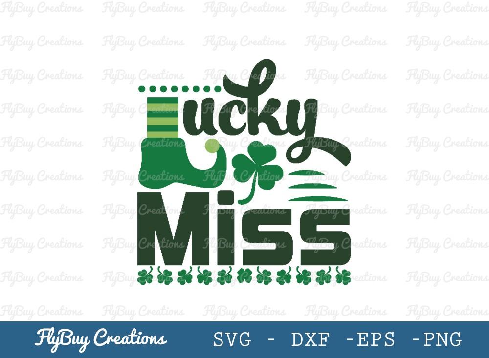 Lucky Miss SVG Cut File   Saint Patricks Day Svg