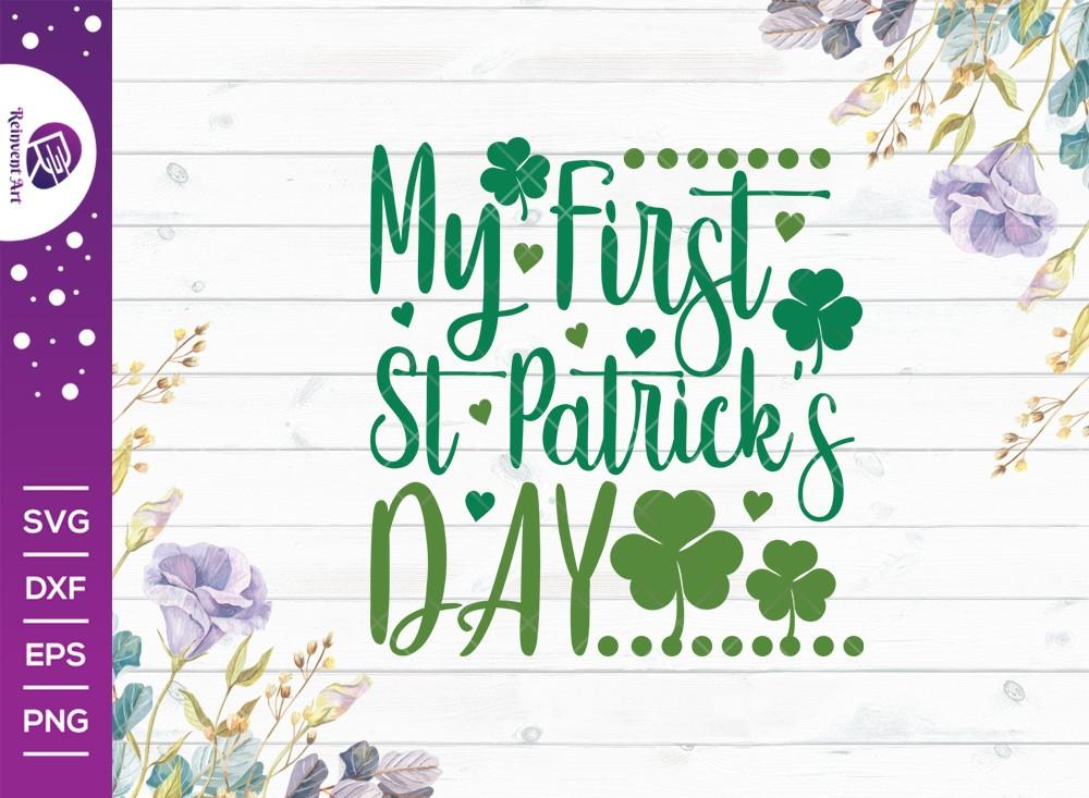 My First St Patricks Day SVG Cut File