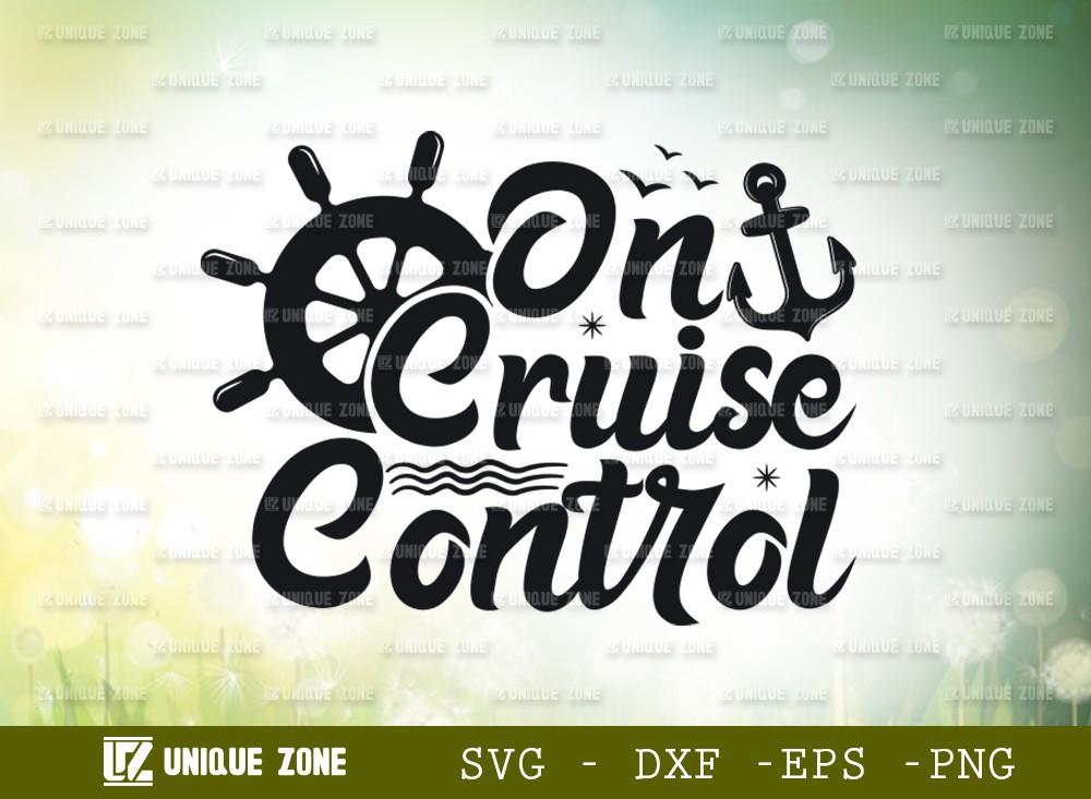 On Cruise Control SVG Cut File