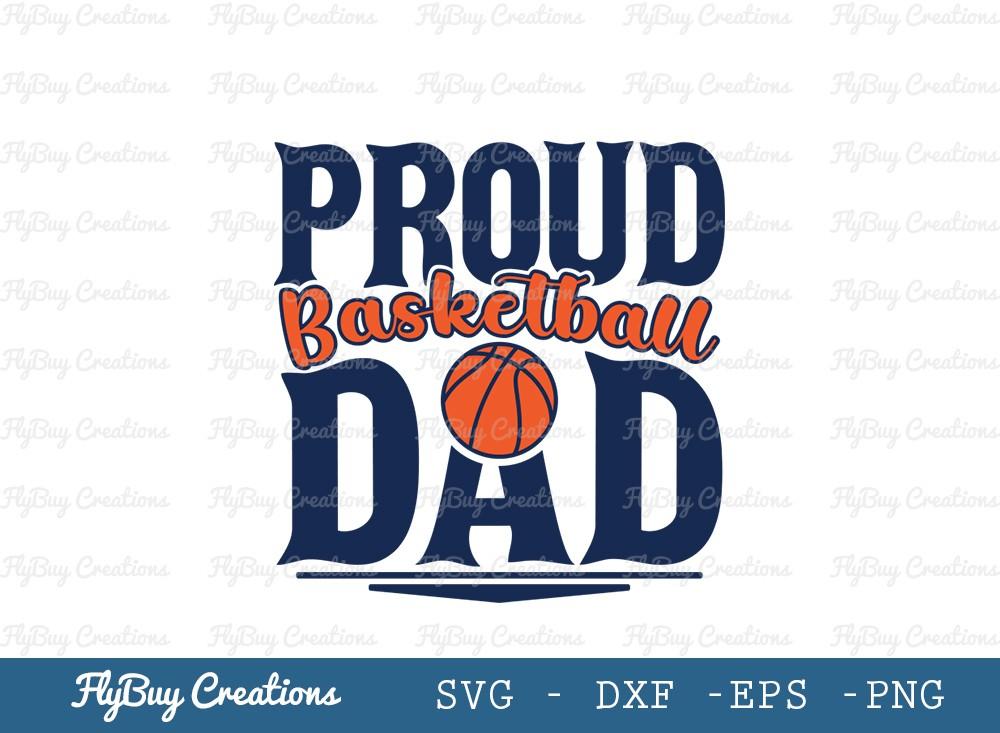 Proud Basketball Dad SVG Cut File | Dad Svg