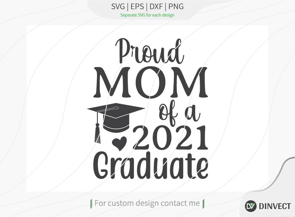Proud mom of a 2021 graduate SVG Cut File